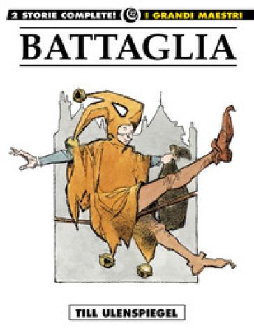 Till Ulenspiegel. 6. - Dino Battaglia   Thecosgala.com