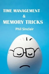 Time Management & Memory Tricks