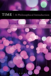 Time: A Philosophical Introduction