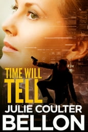 Time Will Tell (Canadian Spy series #3)