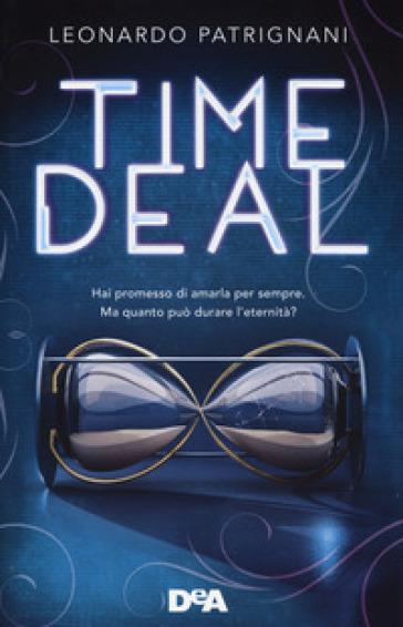 Time deal - Leonardo Patrignani | Rochesterscifianimecon.com