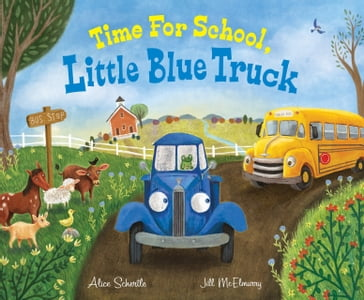 Time for School, Little Blue Truck