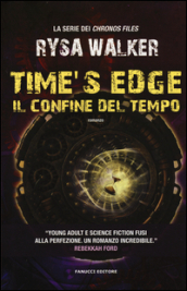 Time s Edge. Il confine del tempo