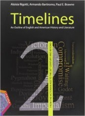 Timelines. An outline of english and american history and literature. Per le Scuole superiori. Con CD-ROM. Con espansione online. 2.