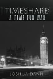 Timeshare: A Time for War