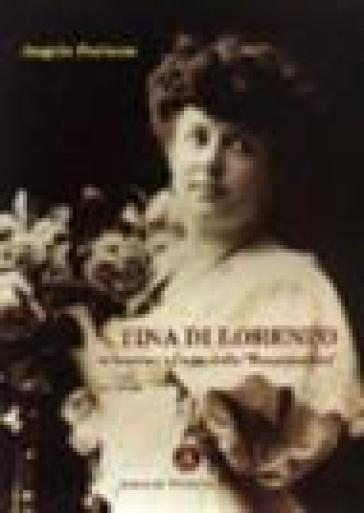 Tina di Lorenzo. Il fascino e l'arte dell'«encantadora» - Angelo Fortuna |