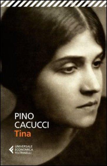 Tina - Pino Cacucci  