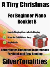 A Tiny Christmas for Beginner Piano Booklet B