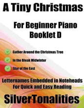 A Tiny Christmas for Beginner Piano Booklet D