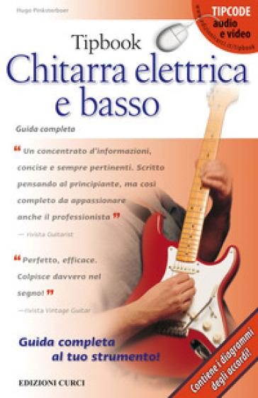 Tipbook. Chitarra elettrica e basso - Hugo Pinksterboer | Thecosgala.com