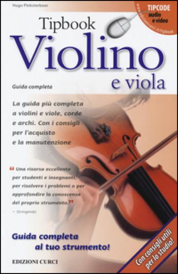 Tipbook violino e viola. Guida completa - Hugo Pinksterboer | Jonathanterrington.com