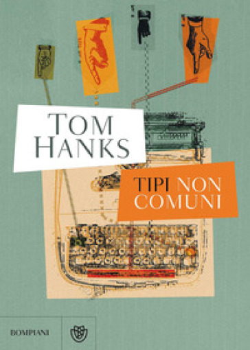Tipi non comuni - Tom Hanks | Rochesterscifianimecon.com