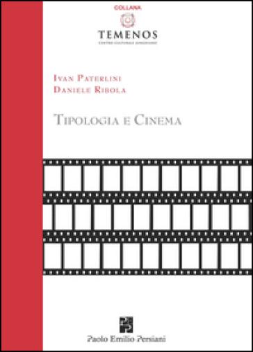 Tipologia e cinema - Ivan Paterlini |