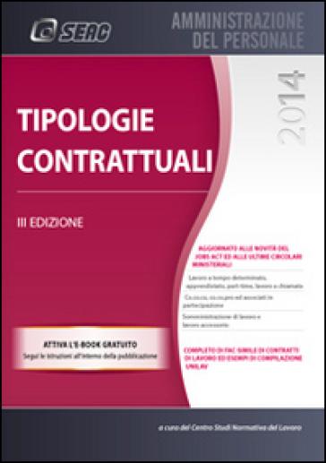 Tipologie contrattuali - Centro studi normativa del lavoro  