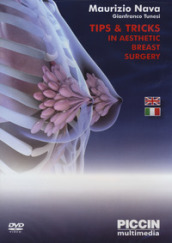 Tips & tricks in aesthetic breast surgery. 2 DVD