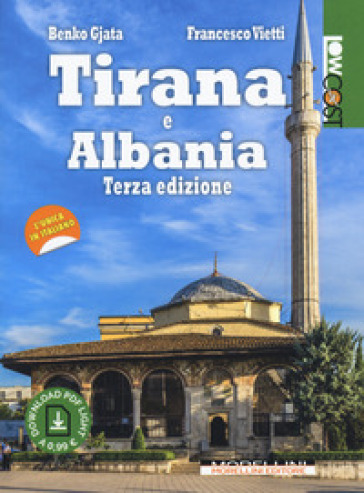 Tirana e Albania. Con Contenuto digitale per download - Benko Gjata |