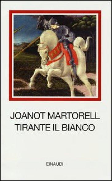 Tirante il Bianco - Joanot Martorell pdf epub