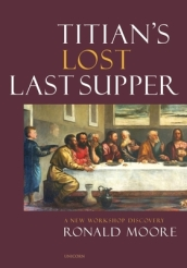Titian s Lost Last Supper