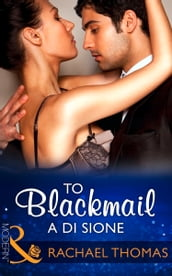 To Blackmail A Di Sione (Mills & Boon Modern) (The Billionaire s Legacy, Book 3)