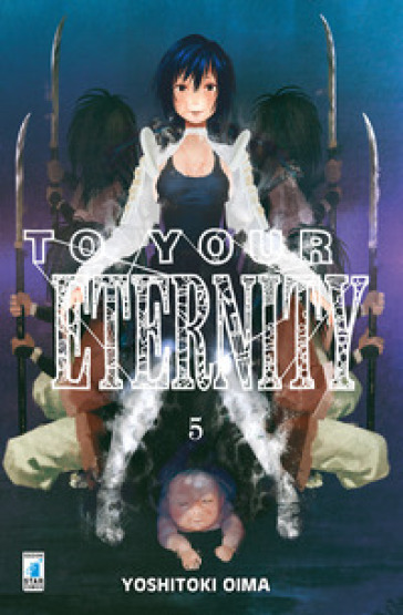 To your eternity. 5. - Yoshitoki Oima | Thecosgala.com