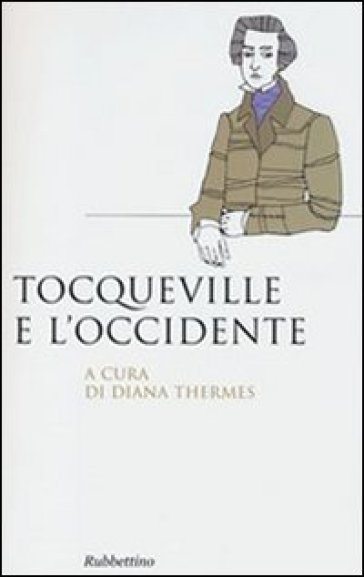 Tocqueville e l'Occidente