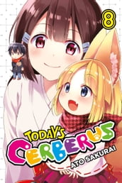 Today s Cerberus, Vol. 8