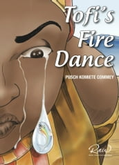 Tofi s Fire Dance