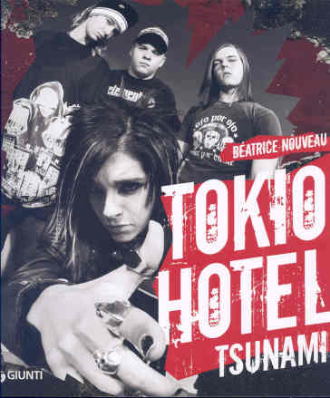 Tokio Hotel. Tsunami - Béatrice Nouveau |