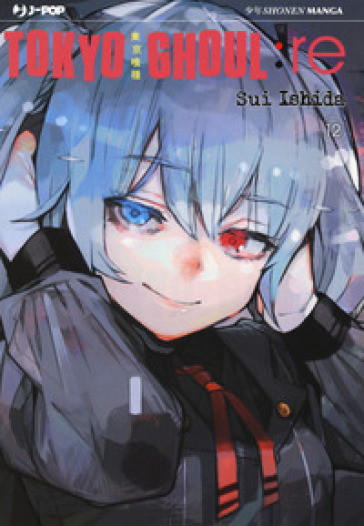Tokyo Ghoul:re. 12. - Sui Ishida |