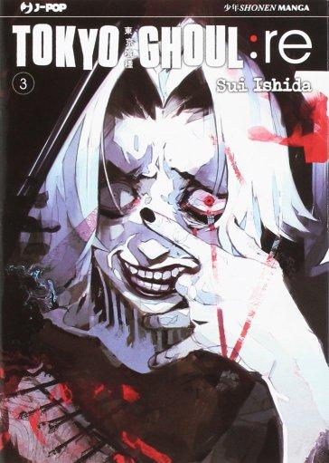 Tokyo Ghoul:re. 3. - Sui Ishida   Rochesterscifianimecon.com