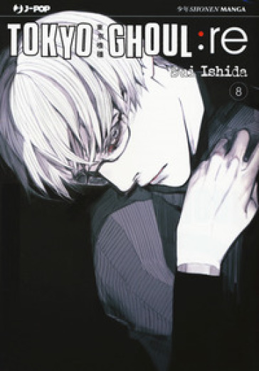 Tokyo Ghoul:re. 8. - Sui Ishida |