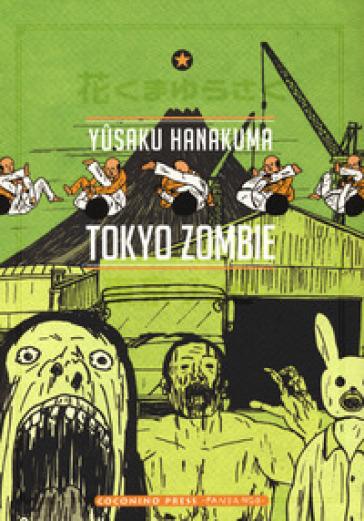 Tokyo zombie - Yuusaku Hanakuma |