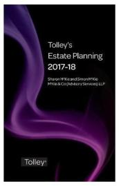 Tolley s Estate Planning 2017-18