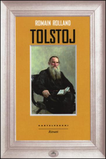 Tolstoj - Romain Rolland |