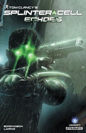 Tom Clancy s Splinter Cell: Echoes