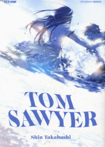 Tom Sawyer - Shin Takahashi |