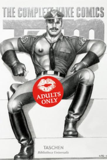 Tom of Finland. The complete kake comics. Ediz. italiana, francese e tedesca - Dian Hanson | Rochesterscifianimecon.com