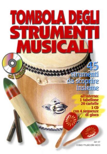 Tombola degli strumenti musicali. Con CD Audio