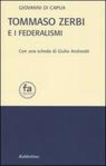 Tommaso Zerbi e i federalismi - Giovanni Di Capua |