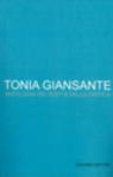 Tonia Giansante. Antologia - Giuseppe Rosato  