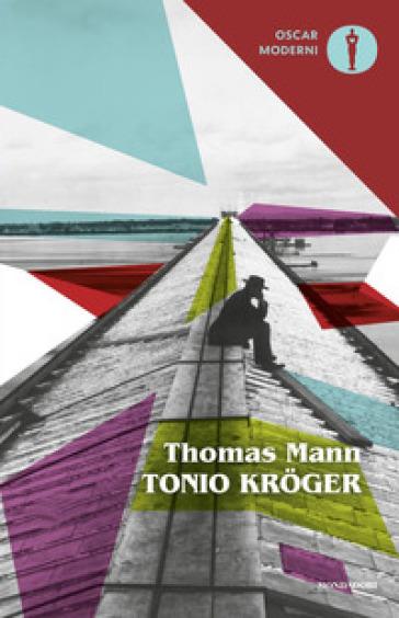 Tonio Kroger - Thomas Mann | Jonathanterrington.com