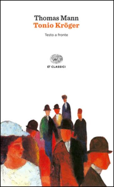 Tonio Kroger - Thomas Mann | Kritjur.org