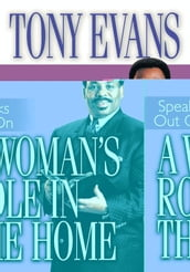 Tony Evans Speaks Out On A Woman s Role In The Home
