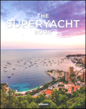 Tony Harris, the superyacht book. Ediz. a colori