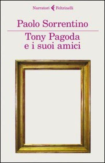 Tony Pagoda e i suoi amici - Paolo Sorrentino |