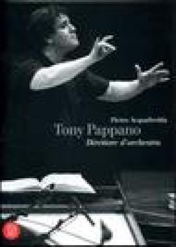 Tony Pappano direttore d'orchestra - Pietro Acquafredda | Rochesterscifianimecon.com