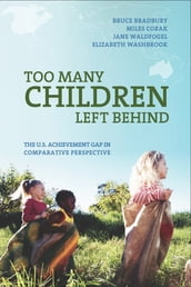 Too Many Children Left Behind