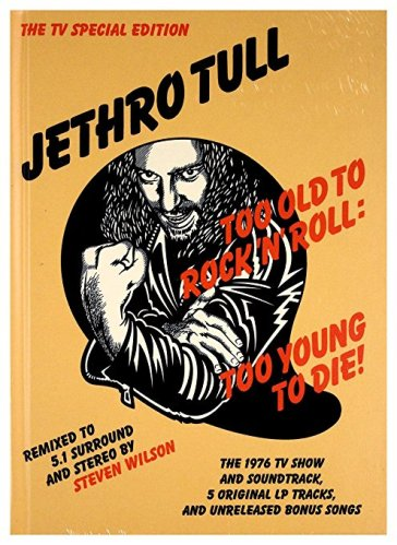 Too Old To Rock 'N' Roll: Too Young To Die! (CD+DVD)