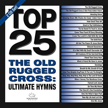 Top 25 hymns : old..