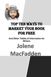Top Ten Ways to Market Your Book for Free